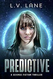 bargain ebooks Predictive Science Fiction Action-Thriller by L.V. Lane