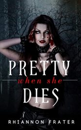 bargain ebooks Pretty When She Dies Horror by Rhiannon Frater