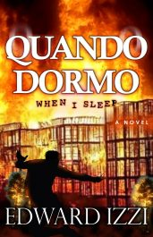 amazon bargain ebooks Quando Dormo (When I Sleep Mystery by Edward Izzi