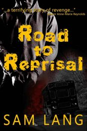 bargain ebooks Road to Reprisal Thriller by Sam Lang