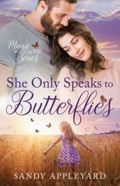 bargain ebooks She Only Speaks to Butterflies Inspirational Romance by Sandy Appleyard