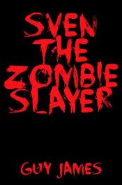 amazon bargain ebooks Sven the Zombie Slayer Horror Comedy by Guy James