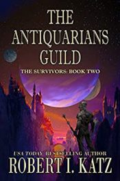 bargain ebooks The Antiquarians Guild  Scifi/Fantasy by Robert I. Katz
