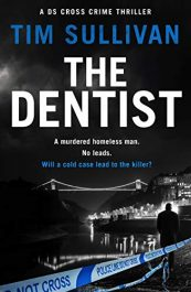 bargain ebooks The Dentist Crime Action Mystery by Tim Sullivan