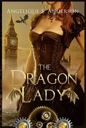 bargain ebooks The Dragon Lady Steampunk Science Fiction by Angelique S. Anderson