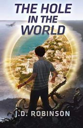 amazon bargain ebooks The Hole In the World Young Adult/Teen Science Fiction by J.D. Robinson