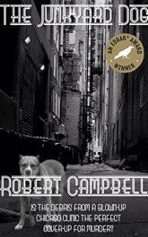 amazon bargain ebooks The Junkyard Dog Mystery by Robert Campbell