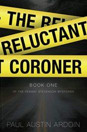 amazon bargain ebooks The Reluctant Coroner Mystery by Paul Austin Ardoin