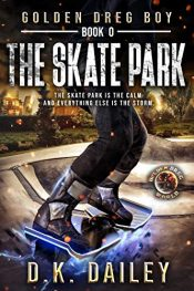 bargain ebooks The Skate Park Young Adult/Teen by D.K. Dailey