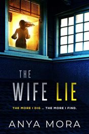 bargain ebooks The Wife Lie Psychological Thriller by Anya Mora