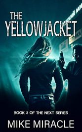 bargain ebooks The Yellowjacket Science Fiction Suspense by Mike Miracle