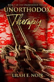 amazon bargain ebooks Unorthodox Therapy Erotic Romance by Lilah E. Noir