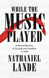 bargain ebooks While the Music Played Historical Fiction by Nathaniel Lande