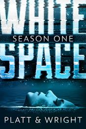 amazon bargain ebooks WhiteSpace: Season One Horror by Sean Platt & David Wright