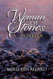 bargain ebooks Woman of Stones Spiritual Historical Fiction by Meredith Allard