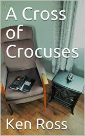 bargain ebooks A Cross of Crocuses Historical Fiction by Ken Ross