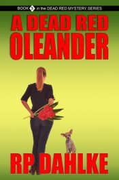 bargain ebooks A DEAD RED OLEANDER Women Sleuth Mystery by RP Dahlke