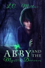 bargain ebooks Abby and the Mystic Dancers Fantasy by L. C. Miller