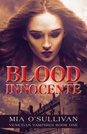 bargain ebooks Blood Innocente: Venetian Vampires Book 1 Young Adult/Teen by Mia O'Sullivan