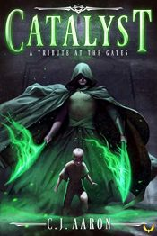 amazon bargain ebooks Tribute at the Gates: An Epic Fantasy Saga (Catalyst Book 1) YA/Teen Epic Fantasy by C.J. Aaron