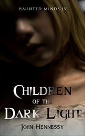 bargain ebooks Children of the Dark Light Horror by John Hennessy