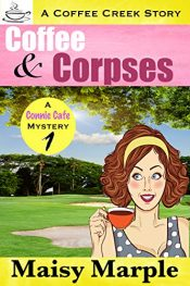 bargain ebooks Coffee & Corpses Cozy Mystery by Maisy Marple
