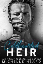 bargain ebooks Coldhearted Heir Contemporary Romance by Michelle Heard