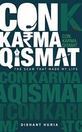 bargain ebooks Con. Karma. Qismat. : The Scam That Made My Life Thriller by Dishant Huria