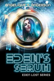 bargain ebooks Eden's Serum Science Fiction by Angelique S. Anderson