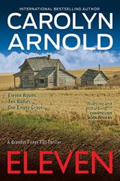 amazon bargain ebooks Eleven Action Adventure by Carolyn Arnold
