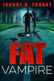 amazon bargain books Fat Vampire Comedy Horror by Johnny B. Truant