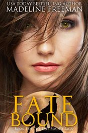 bargain ebooks Fate Bound Young Adult/Teen Fantasy by Madeline Freeman