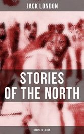 amazon bargain ebooks Jack London's Stories of the North Classic Action Adventure by Jack London