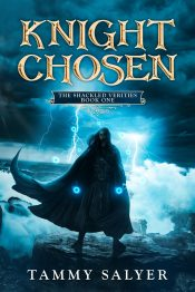 bargain ebooks Knight Chosen: The Shackled Verities (Book One) Military Fantasy by Tammy Salyer
