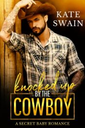 bargain ebooks Knocked Up by the Cowboy Contemporary Romance by Kate Swain