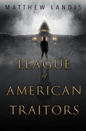 amazon bargain ebooks League of American Traitors Young Adult/Teen Thriller by Matthew Landis