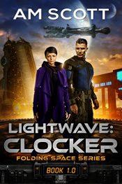 bargain ebooks Lightwave: Clocker Science Fiction by AM Scott