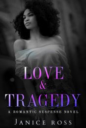 bargain ebooks Love & Tragedy Romantic Suspense by Janice Ross