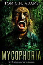 amazon bargain ebooks Mycophoria Horror by Tom G.H. Adams