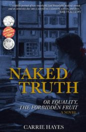 bargain ebooks Naked Truth or Equality, The Forbidden Fruit Women's Historical Fiction by Carrie Hayes