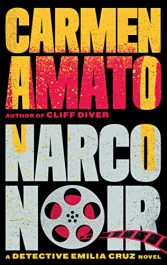 bargain ebooks Narco Noir (Detective Emilia Cruz Book 8) Mystery by Carmen Amato