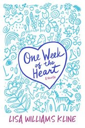 bargain ebooks One Week of the Heart Young Adult/Teen by Lisa Williams Kline