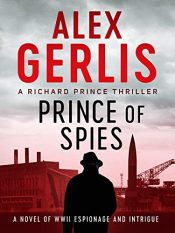 amazon bargain ebooks Prince of Spies Historical Thriller by Alex Gerlis