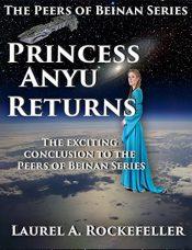 amazon bargain ebooks Princess Anyu Returns Science Fiction by Laurel A. Rockefeller