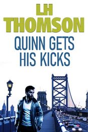 amazon bargain ebooks Quinn Gets His Kicks Mystery Action by LH Thomson