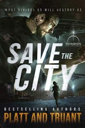 bargain ebooks Save the City SciFi Action by Sean Platt & Johnny B. Truant