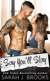 amazon bargain ebooks Say You'll Stay Contemporary Romance by Sarah J. Brooks