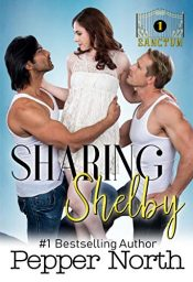 bargain ebooks Sharing Shelby Erotic Romance by Pepper North