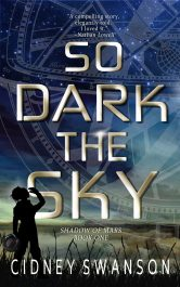 bargain ebooks So Dark the Sky Colonization Science Fiction by Cidney Swanson