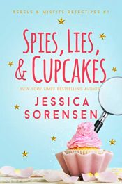 amazon bargain ebooks Spies, Lies, & Cupcakes Young Adult/Teen by Jessica Sorensen